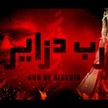 رب دزاير – God of Algeria